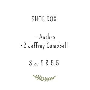 Shoe box , Jeffrey Campbell and Anthro